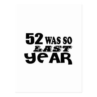 Cartão Postal 52 era assim tão no ano passado o design do