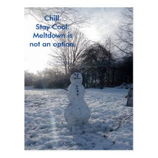 Cartão Postal A fusão fria do boneco de neve não é uma opção
