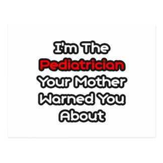 Cartão Postal A mãe do pediatra… advertiu-o aproximadamente