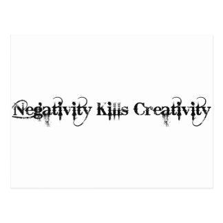 Cartão Postal A negatividade mata a faculdade criadora