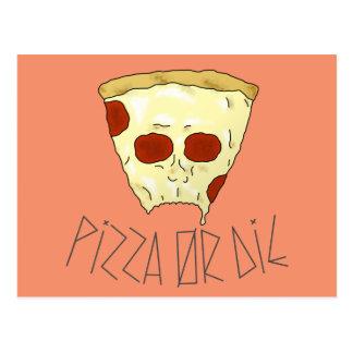 Cartão Postal A pizza ou morre