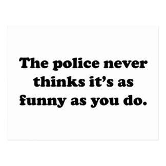 Cartão Postal A polícia nunca pensa que é tão engraçado como