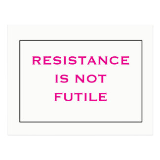 Cartão Postal A resistência não é branco cor-de-rosa inútil