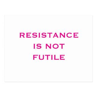 Cartão Postal A resistência não é inútil