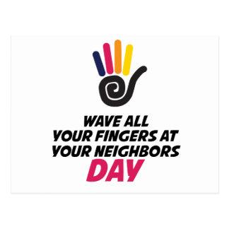 Cartão Postal Acene todos seus dedos em seu dia dos vizinhos