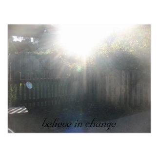 Cartão Postal acredite, acredite na mudança