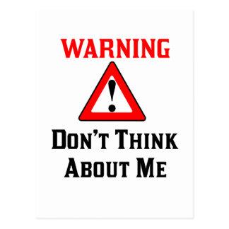 Cartão Postal Advertir não pensa sobre Me.png