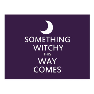 Cartão Postal Algo Witchy esta maneira vem