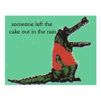 Cartão Postal alguém deixou o bolo para fora na chuva