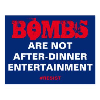 Cartão Postal As bombas não são entretenimento depois do jantar