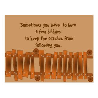 Cartão Postal As citações engraçadas, queimam algumas pontes,