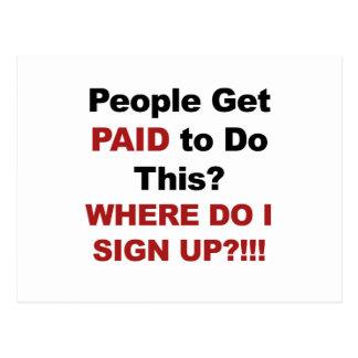 Cartão Postal As pessoas conseguem pagas fazer esta? Onde eu
