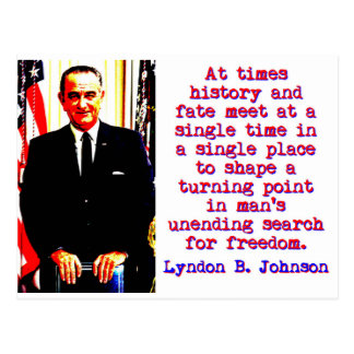 Cartão Postal Às vezes história e destino - Lyndon Johnson