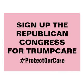 Cartão Postal Assine acima o congresso para TrumpCare protegem