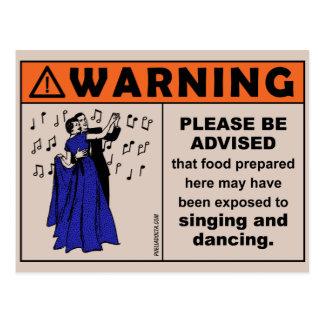 Cartão Postal Aviso: Comida expor a cantar & a dançar Postcar