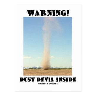 Cartão Postal Aviso! Interior do diabo de poeira (meteorologia)
