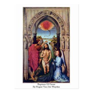 Cartão Postal Baptismo do cristo por Rogier van der Weyden