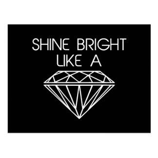 Cartão Postal Brilho brilhante como um diamante