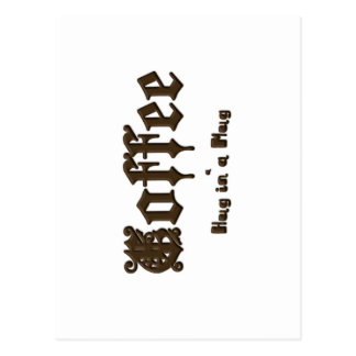 Cartão Postal Café - um abraço em uma caneca    gótico