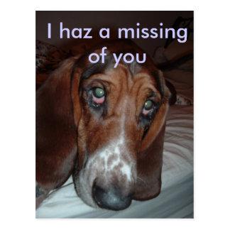 Cartão Postal Cartão: Mim haz uns desaparecidos de você