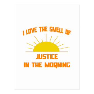 Cartão Postal Cheiro de justiça na manhã