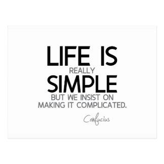 Cartão Postal CITAÇÕES: Confucius: A vida é simples