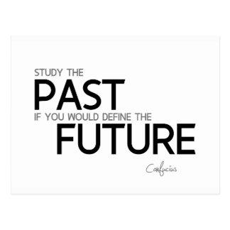Cartão Postal CITAÇÕES: Confucius: Estude o passado