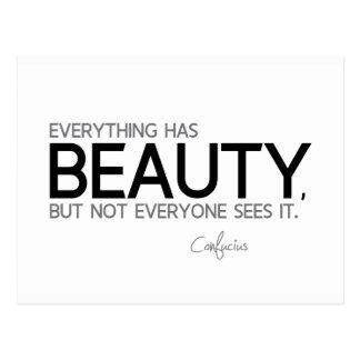 Cartão Postal CITAÇÕES: Confucius: Tudo tem a beleza