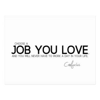 Cartão Postal CITAÇÕES: Confucius: Um trabalho que você ama