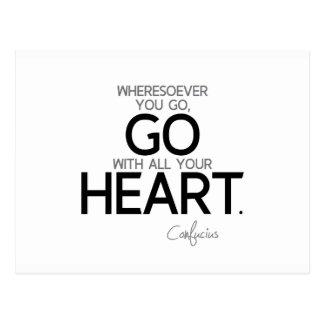 Cartão Postal CITAÇÕES: Confucius: Vá com seu coração