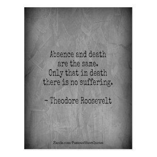 Cartão Postal Citações de Teddy Roosevelt - ausência & morte