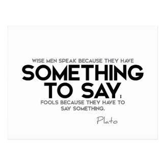 Cartão Postal CITAÇÕES: Plato: Fale, algo dizer
