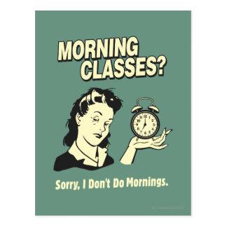 Cartão Postal Classes da manhã: Eu não faço manhãs