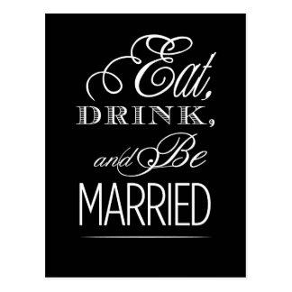 Cartão Postal Coma a bebida e é casado