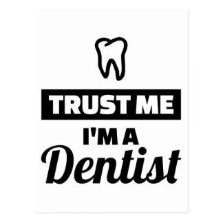 Cartão Postal Confie que eu mim é um dentista