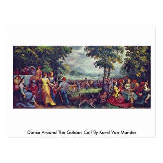 Cartão Postal Dança em torno da vitela dourada por Karel van