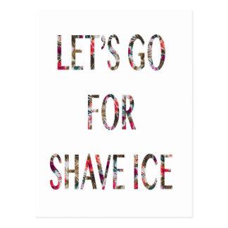 Cartão Postal Deixe-nos ir para o gelo do shave