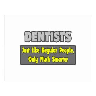 Cartão Postal Dentistas… mais espertos