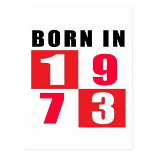 Cartão Postal Design do aniversário do nascer em 1973