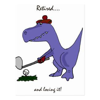 Cartão Postal Dinossauro aposentado engraçado Gofing de T-Rex