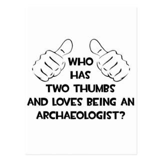 Cartão Postal Dois polegares e amores que são um arqueólogo