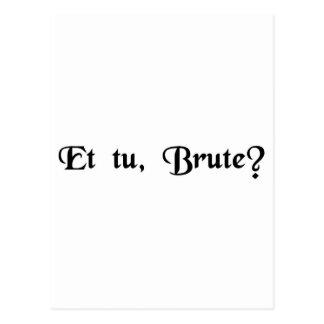 Cartão Postal E você, Brutus?