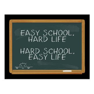 Cartão Postal Escola fácil, vida dura - escola dura, vida fácil