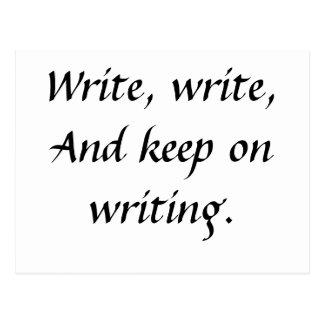 Cartão Postal Escreva, escreva, e mantenha na escrita