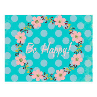 Cartão Postal Esteja feliz