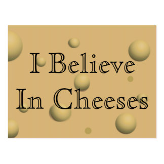 Cartão Postal Eu acredito nos queijos