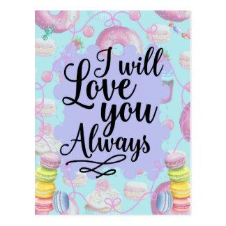 Cartão Postal Eu amá-lo-ei sempre - filhóses do sweetshop