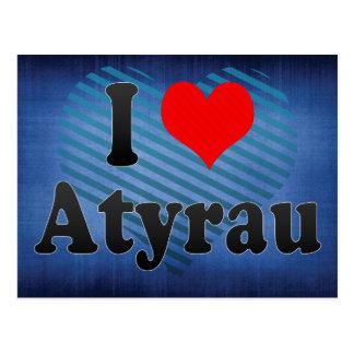 Cartão Postal Eu amo Atyrau, Kazakhstan