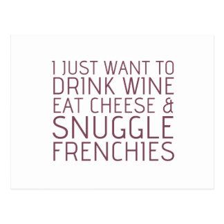 Cartão Postal Eu apenas quero - vinho & Frenchies