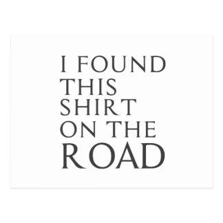 Cartão Postal Eu encontrei esta camisa na estrada